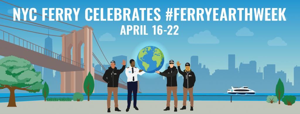 NYC Ferry Celebrates #FERRYEARTHWEEK